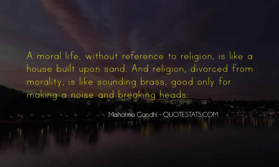 Quotes About Morality Without Religion #394872
