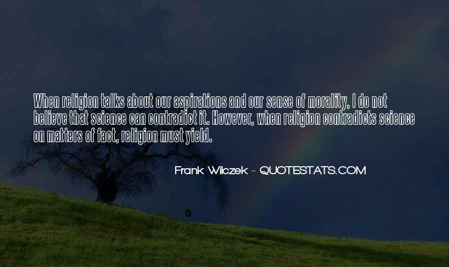 Quotes About Morality Without Religion #497779