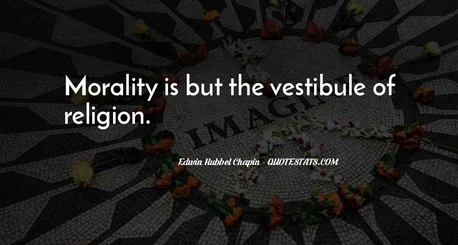 Quotes About Morality Without Religion #541879
