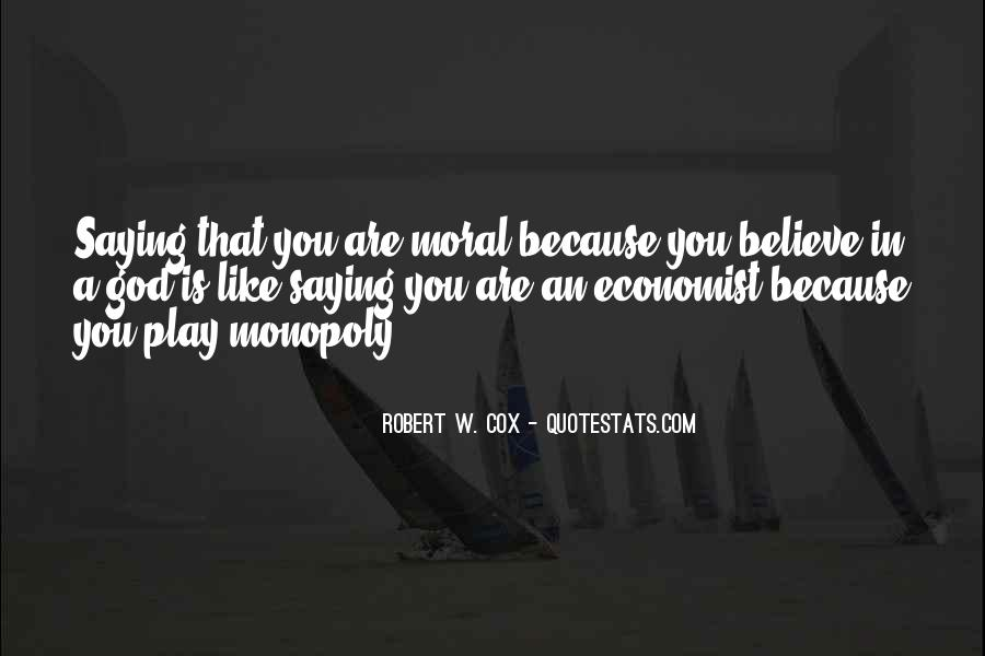 Quotes About Morality Without Religion #592647