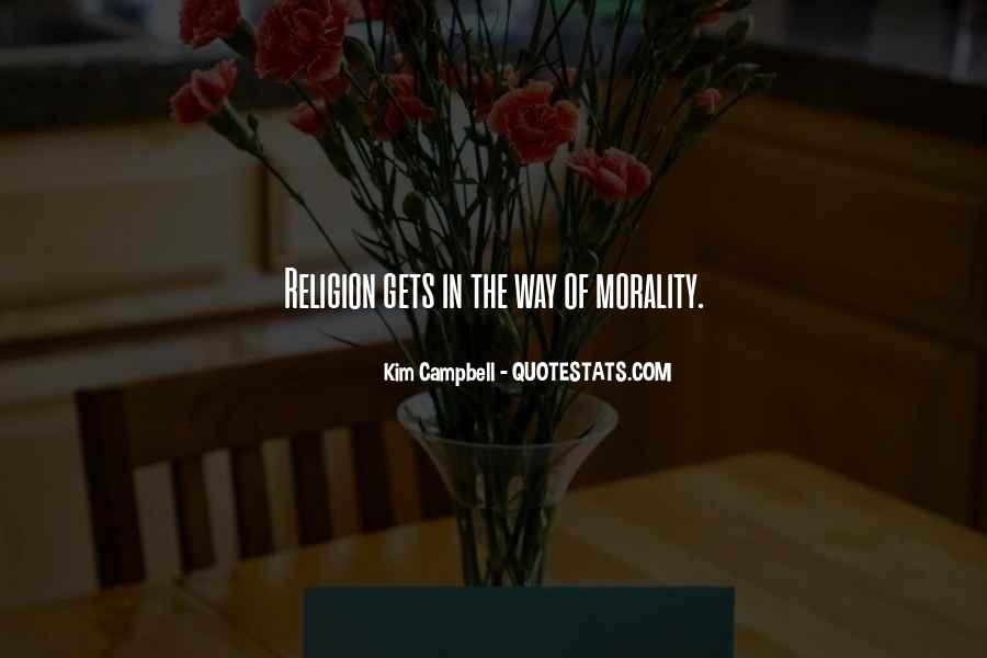 Quotes About Morality Without Religion #713087