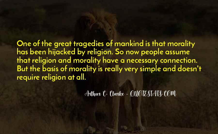 Quotes About Morality Without Religion #8268