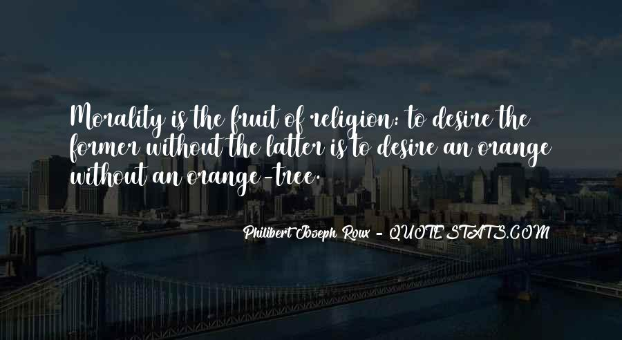 Quotes About Morality Without Religion #870831