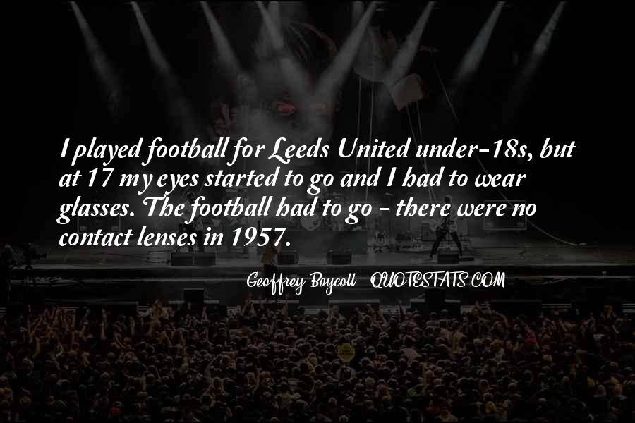 Quotes About Leeds United #1681533