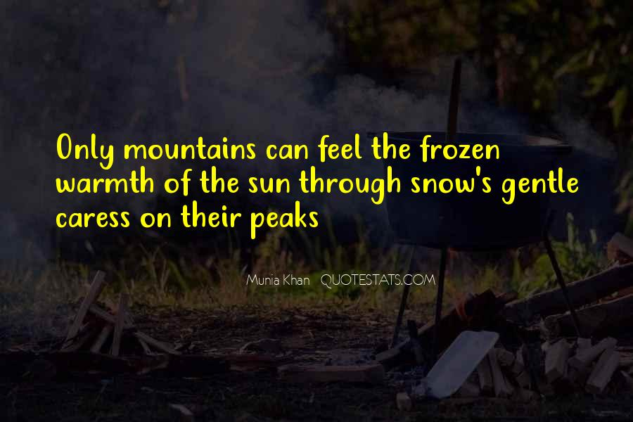 Quotes About The Mountains And Snow #767596