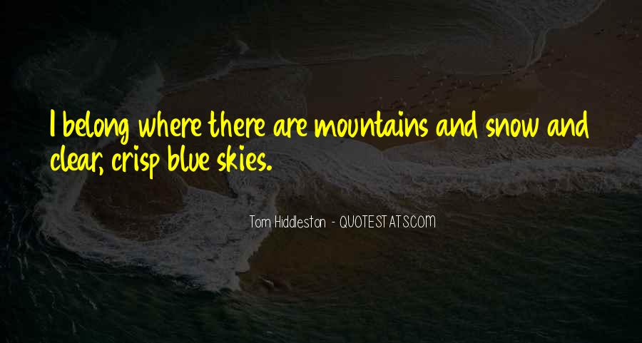 Quotes About The Mountains And Snow #907362