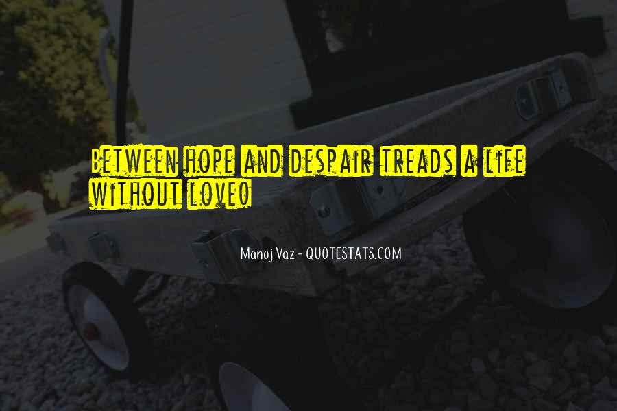 Quotes About Without Hope #136675