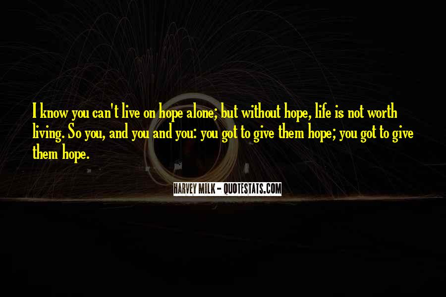 Quotes About Without Hope #187263