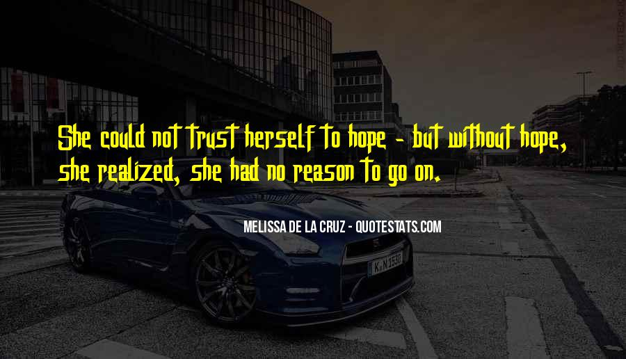 Quotes About Without Hope #223715