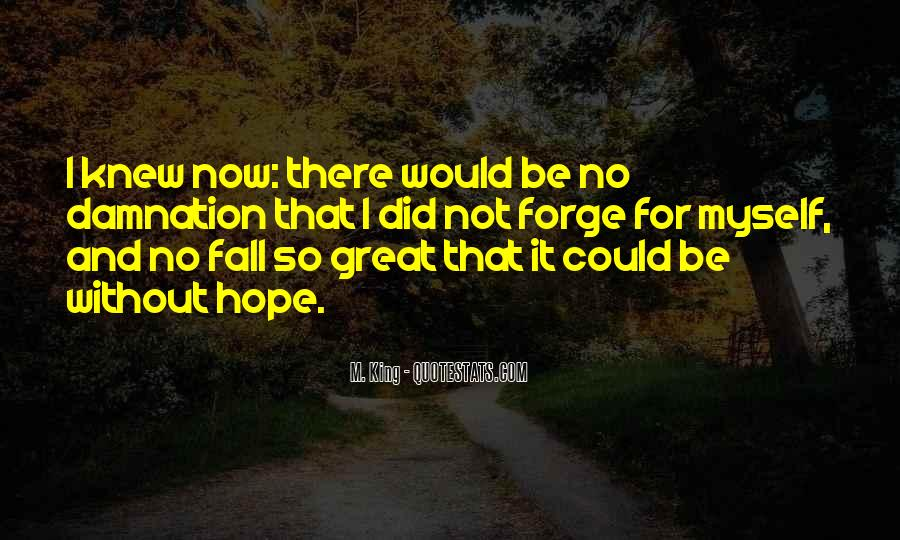 Quotes About Without Hope #2813