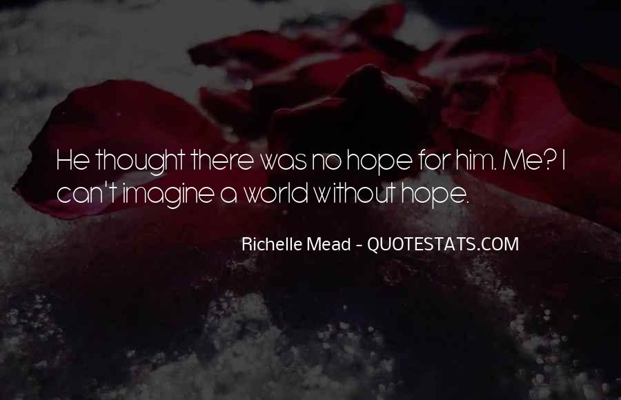 Quotes About Without Hope #31756