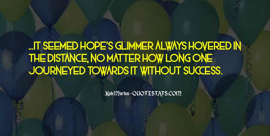 Quotes About Without Hope #56407