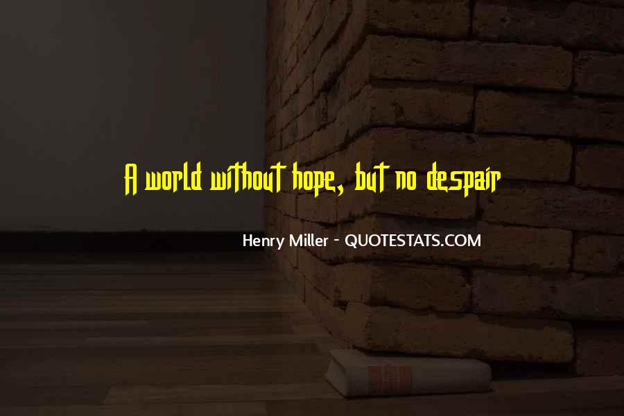 Quotes About Without Hope #96873