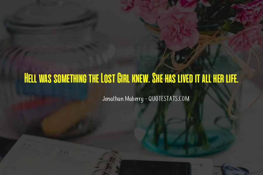 Quotes About Lost Girl #893532