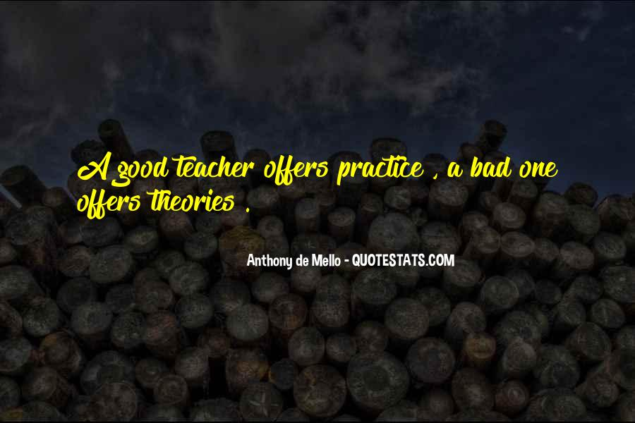 Quotes About Theories And Practice #1155709