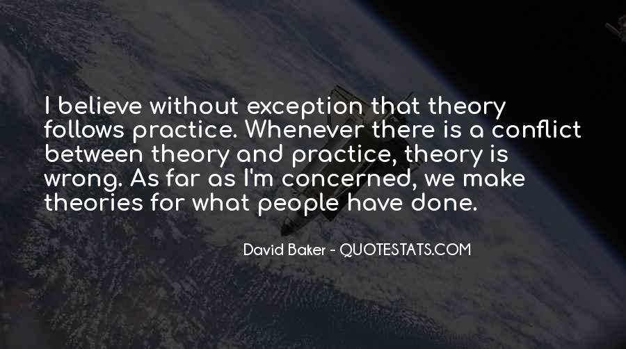 Quotes About Theories And Practice #1184940