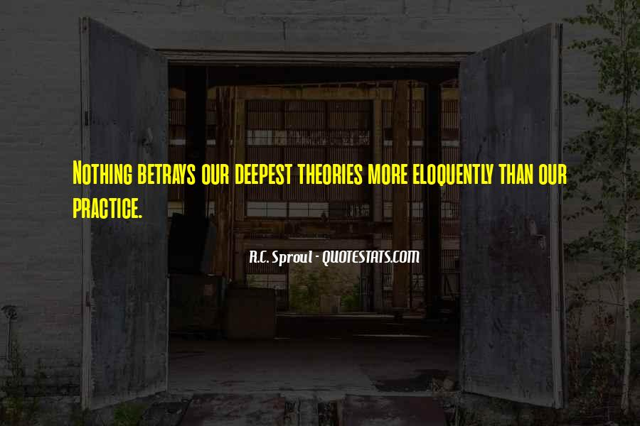 Quotes About Theories And Practice #776805