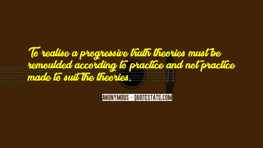 Quotes About Theories And Practice #850311
