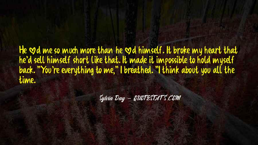 Quotes About U Broke My Heart #146725