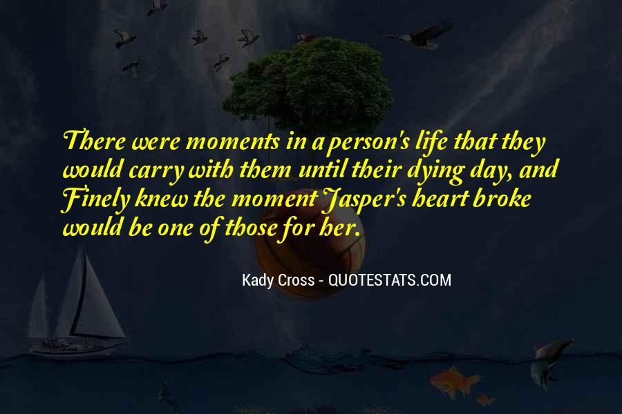 Quotes About U Broke My Heart #168875