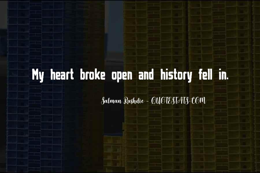 Quotes About U Broke My Heart #252496