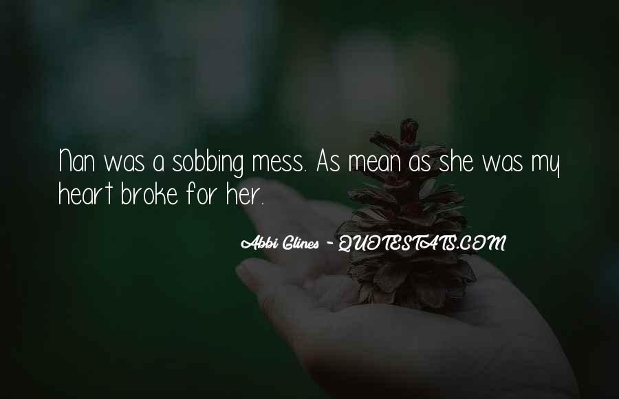 Quotes About U Broke My Heart #78478