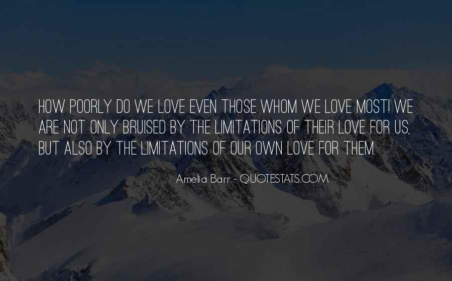 Quotes About Limitations In Love #1390763