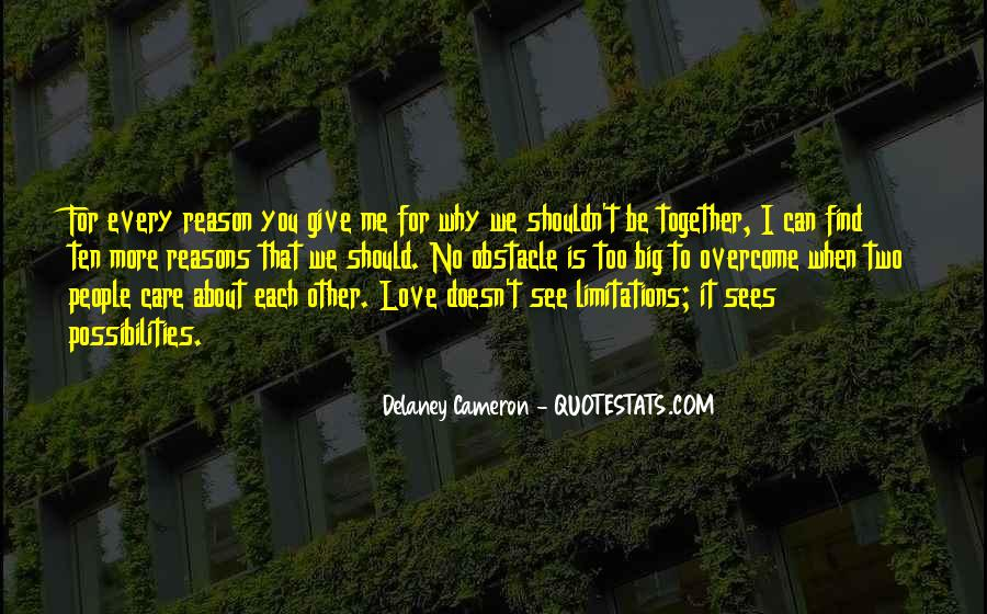 Quotes About Limitations In Love #462552