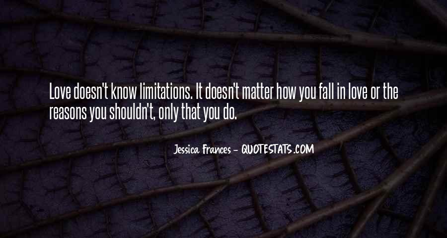 Quotes About Limitations In Love #739827