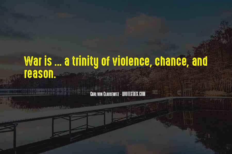 Quotes About Violence #22694
