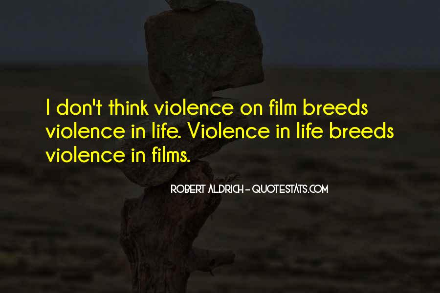 Quotes About Violence #22948