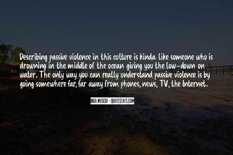 Quotes About Violence #27525