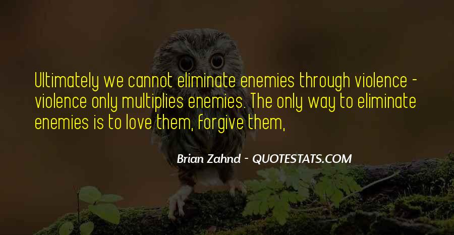Quotes About Violence #29458