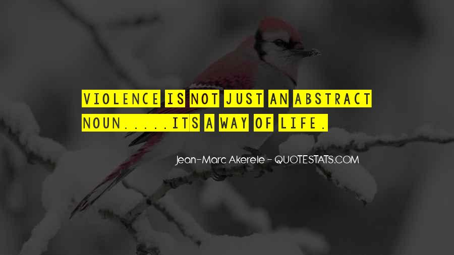 Quotes About Violence #34204