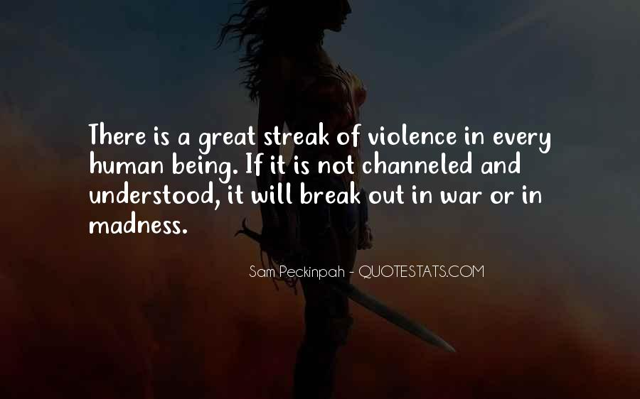 Quotes About Violence #6373