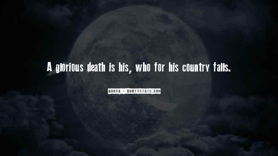 Quotes About Glorious Death #1626580