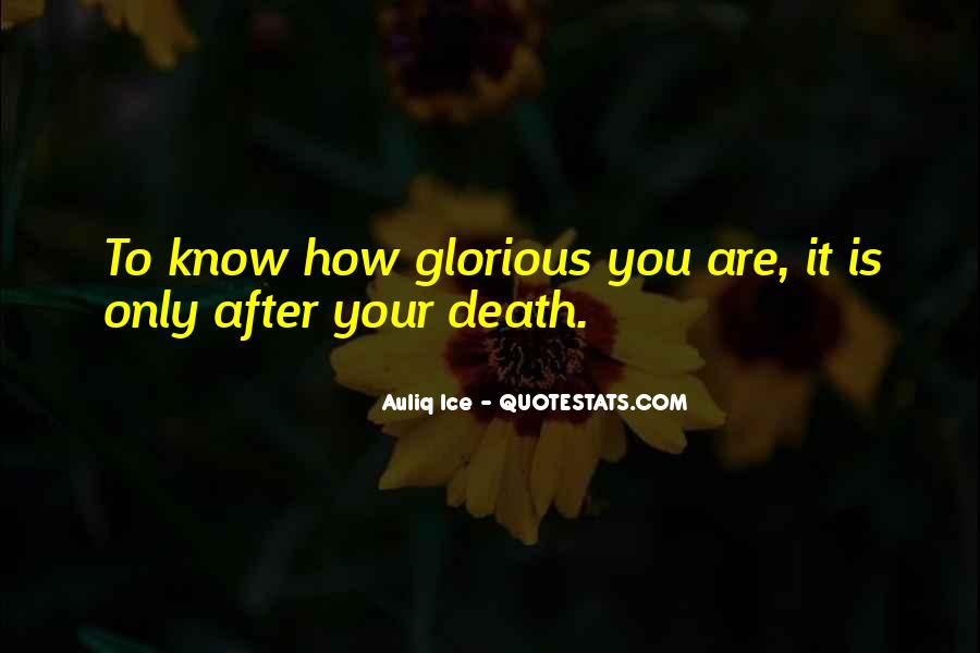 Quotes About Glorious Death #462381