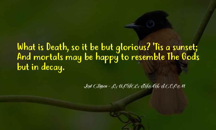 Quotes About Glorious Death #580117