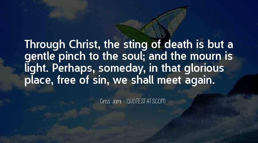 Quotes About Glorious Death #608710