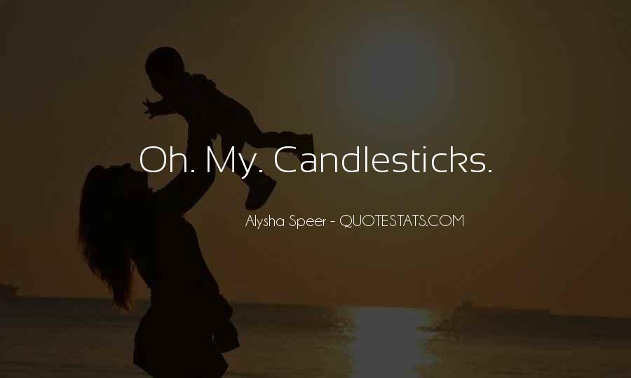 Quotes About Candlesticks #720967