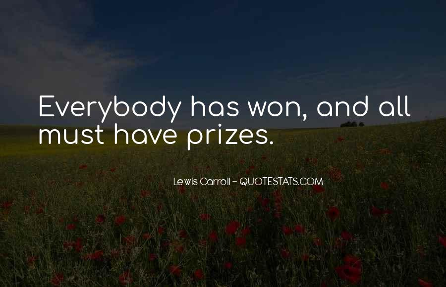 Quotes About Prizes #257328