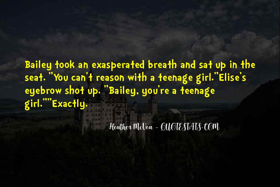 Quotes About A Teenage Girl #1083479