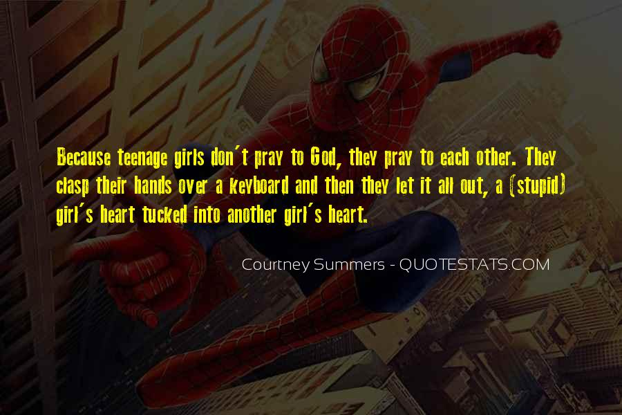 Quotes About A Teenage Girl #1878435