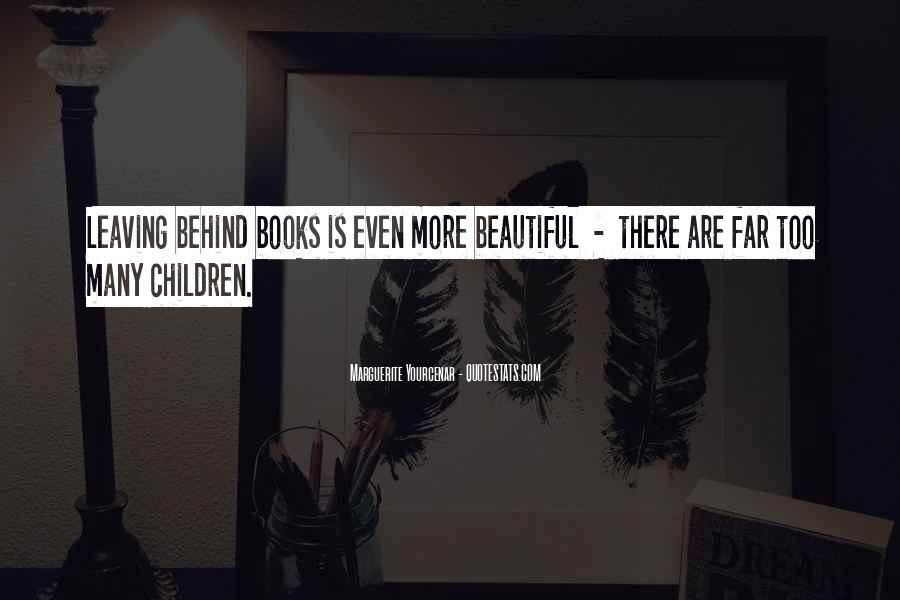 Quotes About Leaving The Past Behind Us #47214