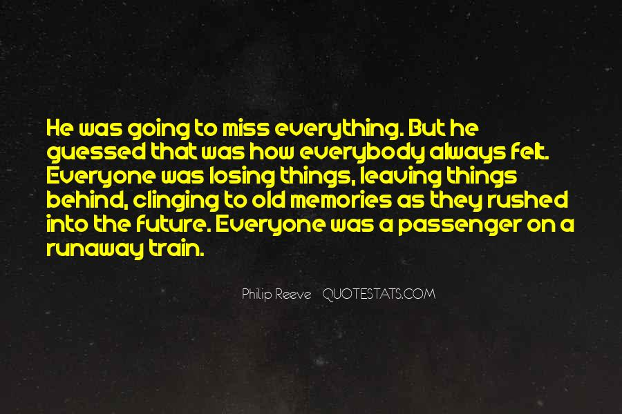 Quotes About Leaving The Past Behind Us #78277
