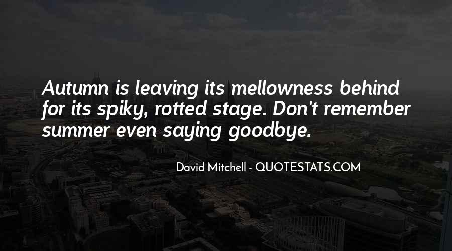 Quotes About Leaving The Past Behind Us #85988