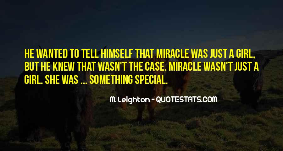 Quotes About That Special Girl #106941
