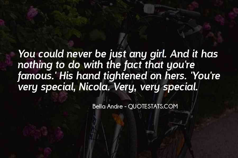Quotes About That Special Girl #1297054