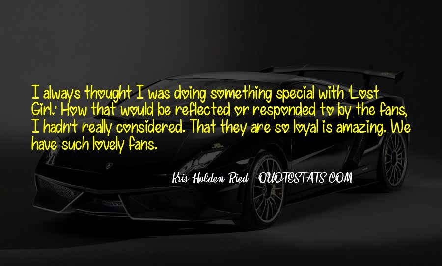 Quotes About That Special Girl #1450259