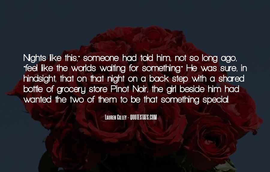 Quotes About That Special Girl #783992